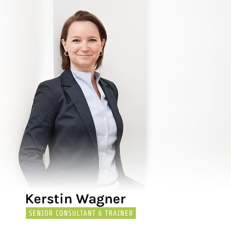 Kerstin Wagner - Senior Consultant & Trainer